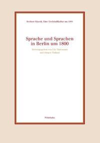 Sprache und Sprachen in Berlin um 1800