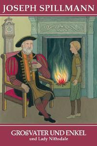 Großvater und Enkel - Lady Nithsdale