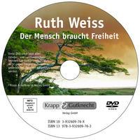 Ruth Weiss - Der Mensch braucht Freiheit