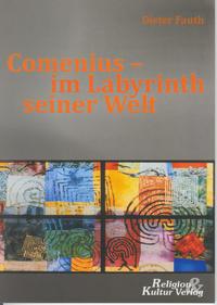 Comenius - im Labyrinth seiner Welt