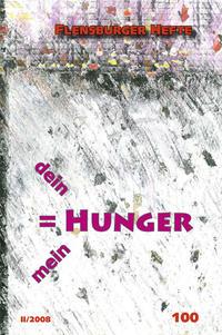 Dein Hunger ist mein Hunger