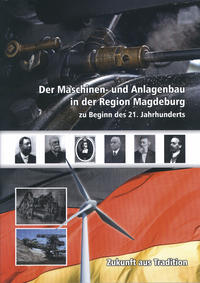 Der Maschinen- und Anlagenbau in der Region Magdeburg zu Beginn des 21. Jahhunderts