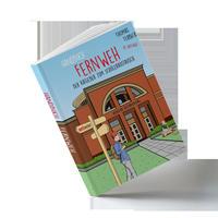Handbuch Fernweh. Der Ratgeber zum Schüleraustausch