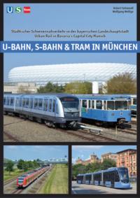 U-Bahn, S-Bahn & Tram in München