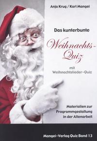 Das kunterbunte Weihnachtsquiz mit Weihnachtslieder-Quiz