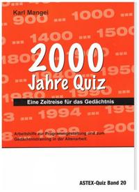 2000 Jahre Quiz - Eine Zeitreise für das Gedächtnis