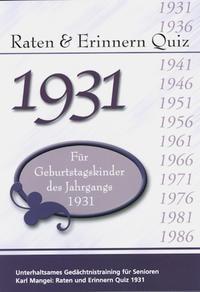 Raten und Erinnern Quiz 1931 - Für Geburtstagskinder des Jahrgangs 1931