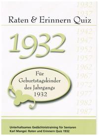 Raten und Erinnern Quiz 1932 - Für Geburtstagskinder des Jahrgangs 1932