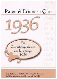 Raten und Erinnern Quiz 1936 - Für Geburtstagskinder des Jahrgangs 1936