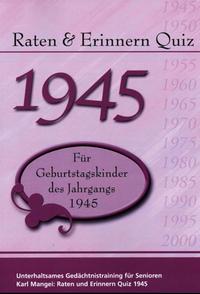 Raten & Erinnern Quiz 1945