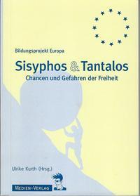Sisyphos & Tantalos