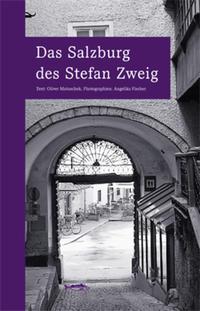 Cover: Oliver Matuschek Das Salzburg des Stefan Zweig