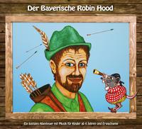 Der Bayerische Robin Hood