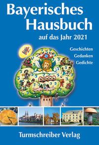 Bayerisches Hausbuch auf das Jahr 2021