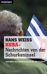 KUBA - Nachrichten von der Schurkeninsel
