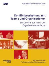 Konfliktbearbeitung mit Teams und Organisationen