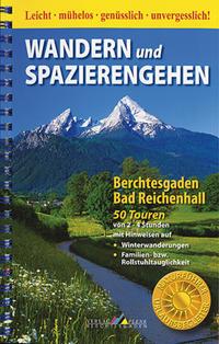 Wandern und Spazierengehen - Berchtesgaden/Bad Reichenhall