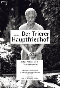 Lang lebe der Trierer Hauptfriedhof
