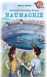 Geheimnisvolles Trier: Naumachie