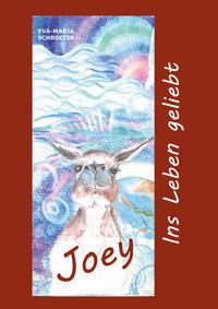 Joey - Ins Leben geliebt