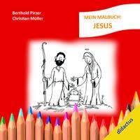 Mein Malbuch: Jesus