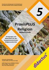 PraxisPLUS Religion Mittelschule Jahrgangsstufe 5