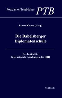 Die Babelsberger Diplomatenschule
