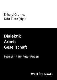 Dialektik – Arbeit – Gesellschaft