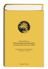 Aufzeichnungen eines Botanikers am Amazonas und in den Anden