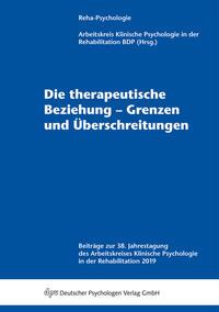 Die therapeutische Beziehung - Grenzen und Überschreitungen