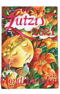 Lutzis Mondkalender kurz 2021