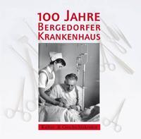 100 Jahre Bergedorfer Krankenhaus