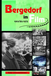 Bergedorf im Film 1919-1972