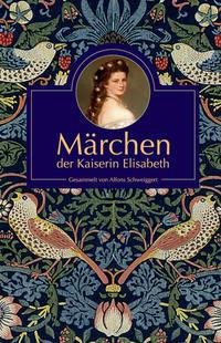Märchen der Kaiserin Elisabeth
