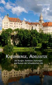 Kaiserberge, Adelssitze