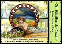 Mystische Plätze - Magische Pflanzen
