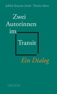 Zwei Autorinnen im Transit
