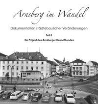 Arnsberg im Wandel