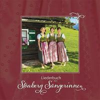 Liederbuch der Stoaberg Sängerinnen