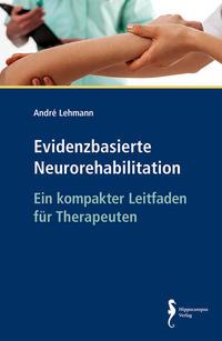 Evidenzbasierte Neurorehabilitation