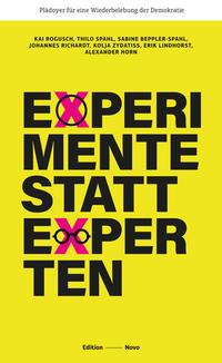 Experimente statt Experten