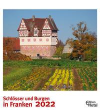 Schlösser und Burgen in Franken 2022