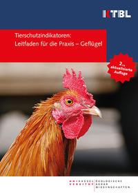 Tierschutzindikatoren: Leitfaden für die Praxis - Geflügel