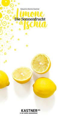 il Limone di Ischia Die Sonnenfrucht
