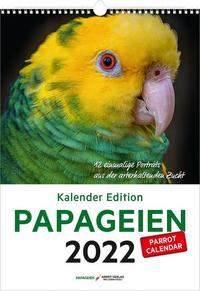 Kalender Edition PAPAGEIEN 2022