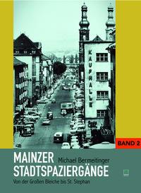 Mainzer Stadtspaziergänge II