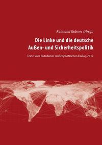 Die Linke und die deutsche Außen- und Sicherheitspolitik