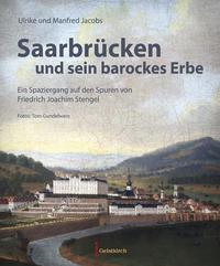 Saarbrücken und sein barockes Erbe