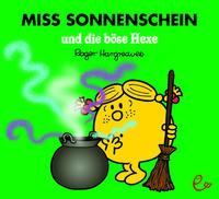 Miss Sonnenschein und die böse Hexe