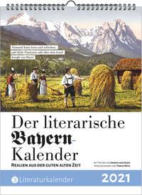 Der literarische Bayern-Kalender 2021